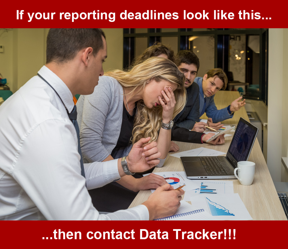 If your reporting deadlines give you headaches then contact Data Tracker!